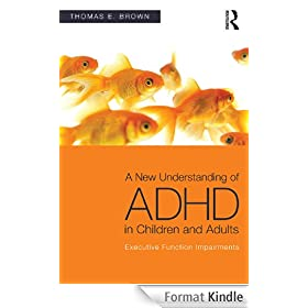 Updated Understandings of ADHD in Children and Adults: Explaining Inadequate Executive Functions: Executive Function Impairments