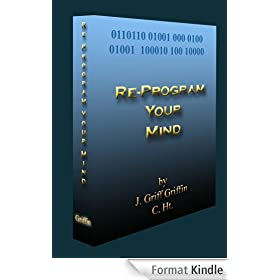 Re-Program Your Mind: For  Miraculous Results (English Edition)