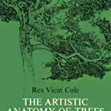 img - for The Artistic Anatomy of Trees, Their Structure and Treatment in Painting book / textbook / text book