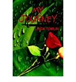 img - for [ MY JOURNEY ] BY Tomlin, Linda ( Author ) Apr - 2003 [ Paperback ] book / textbook / text book