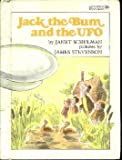 Jack the Bum and the Ufo (0688841198) by Schulman, Janet.