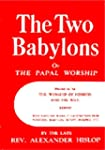 The Two Babylons (English Edition)