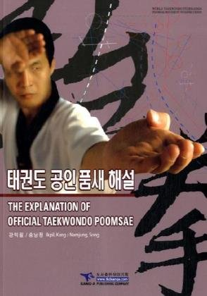 The Explanation of Official Taekwondo Poomsae