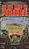 On My Way to Paradise (0553276107) by Wolverton, Dave