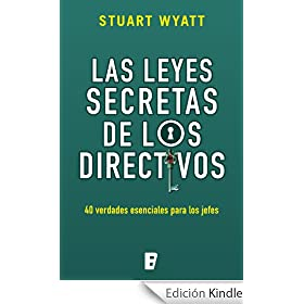 Las leyes secretas de los directivos  (B DE BOOKS)