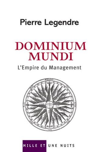 Dominium Mundi : L'Empire du Management (Essais)