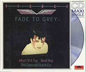 Fade To Grey (6:17min.)