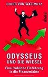 Odysseus und die Wiesel: Eine fröhliche Einführung in die Finanzmärkte