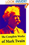 The Complete Works of Mark Twain: The...