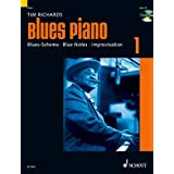 Blues Piano: Blues-Schema - Blue Notes - Improvisation. Band 1. Klavier. Ausgabe mit CD.