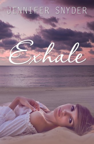 Exhale by Jennifer Snyder