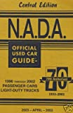 NADA Used Car Guide - Central Edition - April, 2003