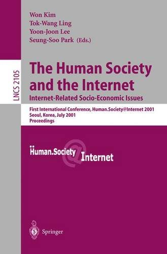The Human Society and the Internet: Internet Related Socio-Economic Issues