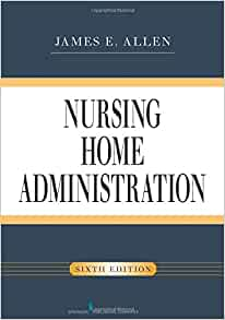 The Challenges of a Nursing Home Essay Sample