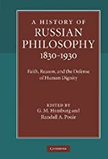 A History of Russian Philosophy 1830-1930