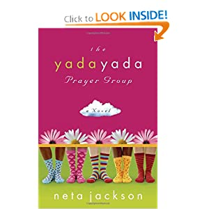 The Yada Yada Prayer Group (The Yada Yada Prayer Group, Book 1)