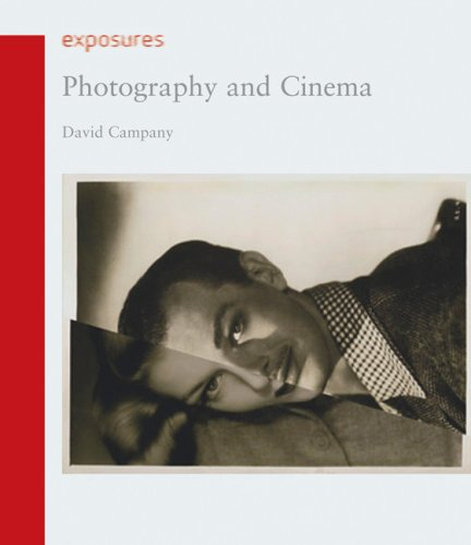 Photography and Cinema (Reaktion Books - Exposures)