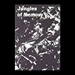 Jungles of Memory | James P. McMullen
