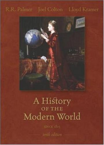 A History of the Modern World Since 1815, Tenth Edition...