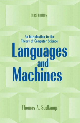 Languages and Machines: An Introduction to the Theory of...