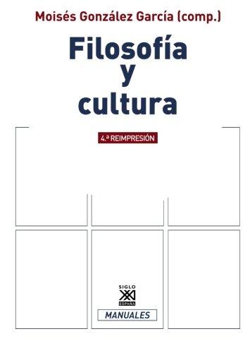 Filosofia y cultura (Manuales filosofia) (Spanish Edition)
