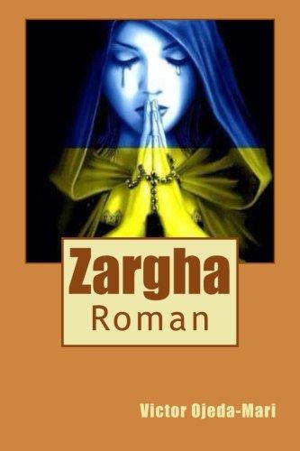 Zargha: Roman (French Edition)