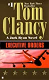 Executive Orders (Turtleback School  &  Library Binding Edition) (Jack Ryan Novels)