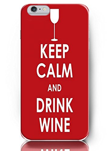 Ouo Iphone Case Keep Calm And Drink Wine Red - Iphone 6 Plus Hard Plastic Case Cover / Life, Dreamer'S Inspirational And Motivational Quotes