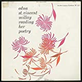 [Vinyl Record]: Edna St. Vincent Millay Reading from Her Poetry