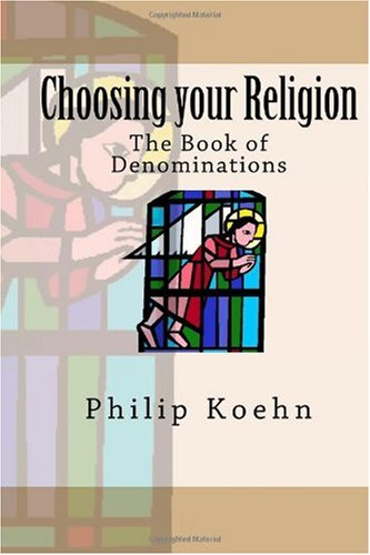 Choosing your Religion: The Book of Denominations