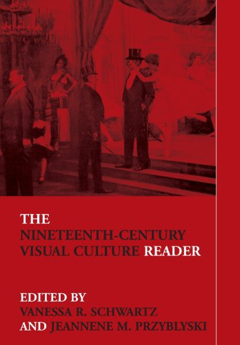 The Nineteenth-Century Visual Culture Reader (In Sight:...