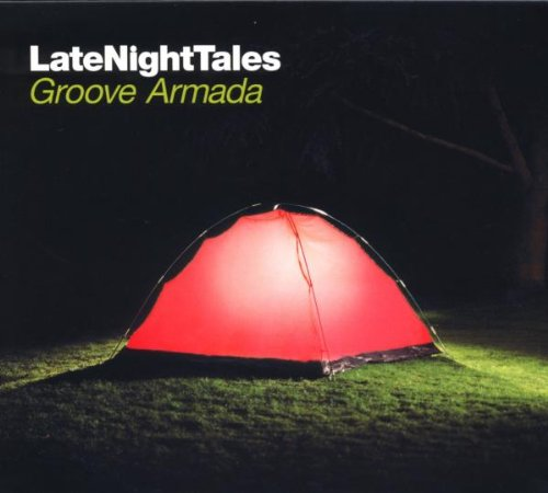 Groove Armada - Late Night Tales Presents Groove Armada - Zortam Music
