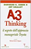 img - for A3 thinking. Il segreto dell'approccio manageriale Toyota book / textbook / text book