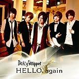 HELLO, again♪DaizyStripper