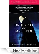 Dr. Jekyll and Mr. Hyde: A Kaplan SAT Score-Raising Classic (Score-Raising Classics) [Edizione Kindle]