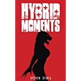 Hybrid Moments (Disturbing Events)by Steven Stark