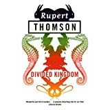 Divided Kingdomby Rupert Thomson