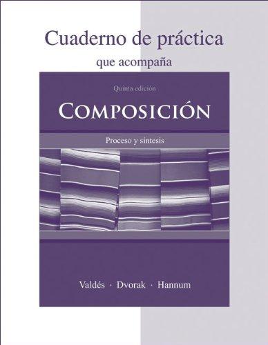 Cuaderno de práctica to accompany Composición: Proceso...