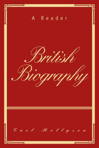 British Biography: A Reader