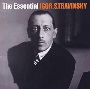Essential Igor Stravinsky