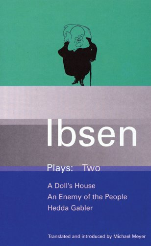 Ibsen Plays: 2: A Doll's House; An Enemy of the People;...