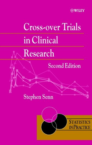 Cross-over Trials in Clinical Research: v. 16 (Statistics in Practice) PDF