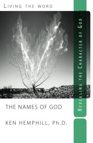 Names of God: Revealing the Character of God (Non-disposable curriculum) (Volume 11) PDF