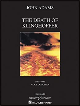 THE DEATH OF KLINGHOFFER OPERA IN TWO ACTS VOCAL SCORE ...