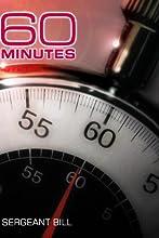 60 Minutes - Sergeant Bill