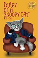 Diary Of A Snoopy Cat (Inca Book Series) (Volume 5)