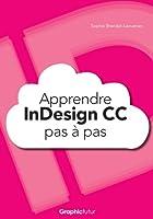 Apprendre InDesign CC pas à pas