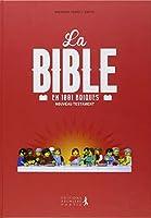 La Bible en 1001 briques : Nouveau Testament