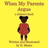 When My Parents Argue