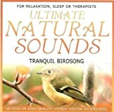 Ultimate Natural Sounds CD - Tranquil Birdsong